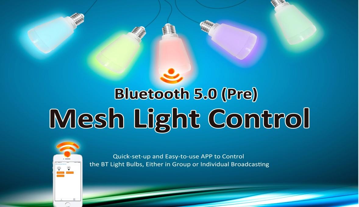 BEE支援藍牙5.0(Pre)的Mesh Light Control。